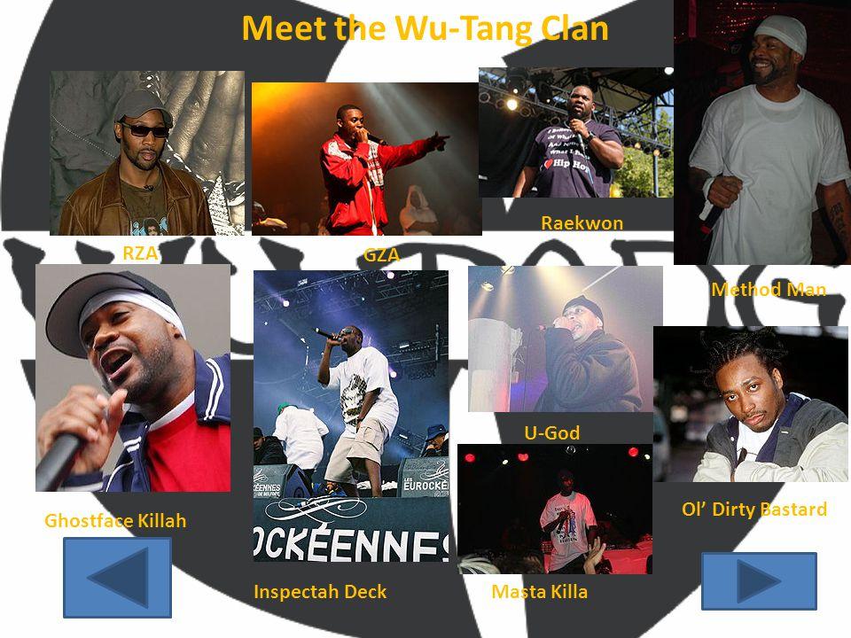 Meet the Wu-Tang Clan RZA GZA Method Man Raekwon Ghostface Killah Inspectah Deck U-God Masta Killa Ol' Dirty Bastard