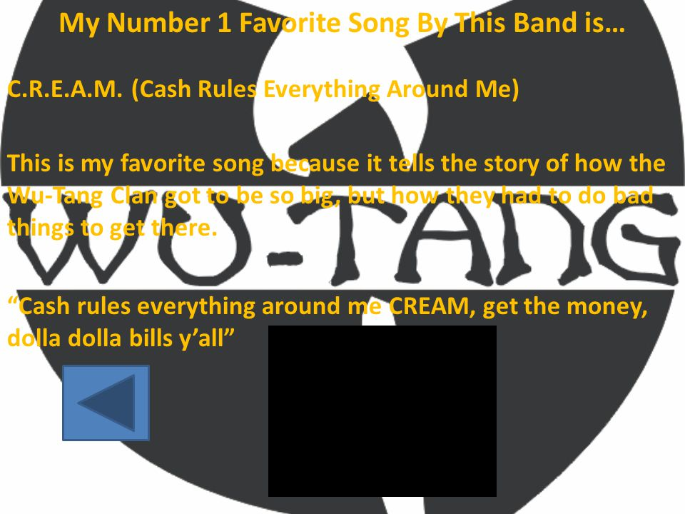 My Number 1 Favorite Song By This Band is… C.R.E.A.M.