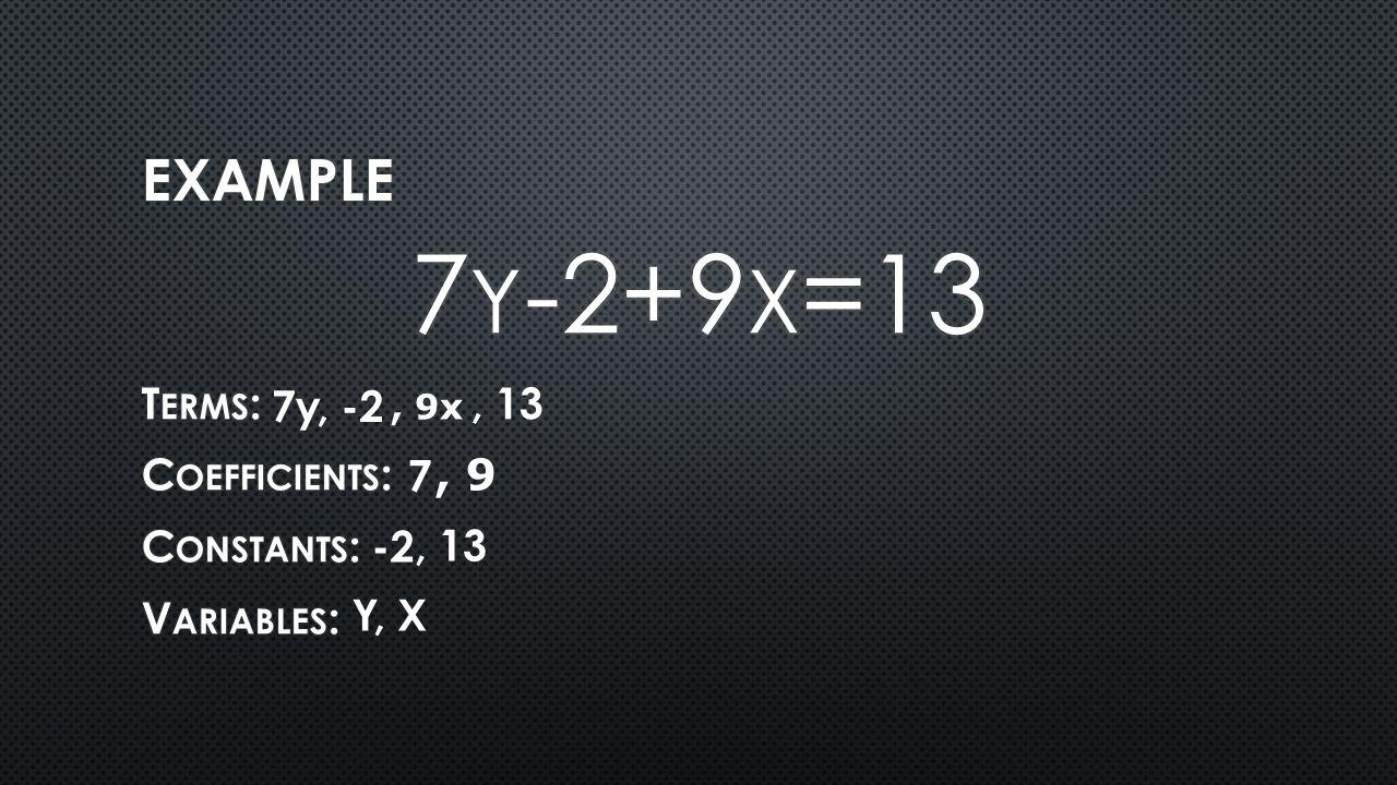 7y, -2, 13 7 -2, 13 Y, 9x, 9, X