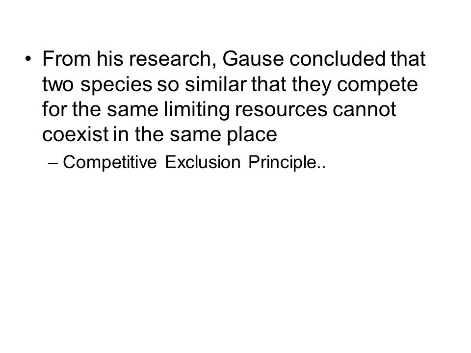 Testing the competitive exclusion principle..