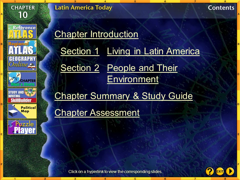 Chapter Introduction Section 1Living in Latin America Section 2People and Their Environment Chapter Summary & Study Guide Chapter Assessment Click on a hyperlink to view the corresponding slides.