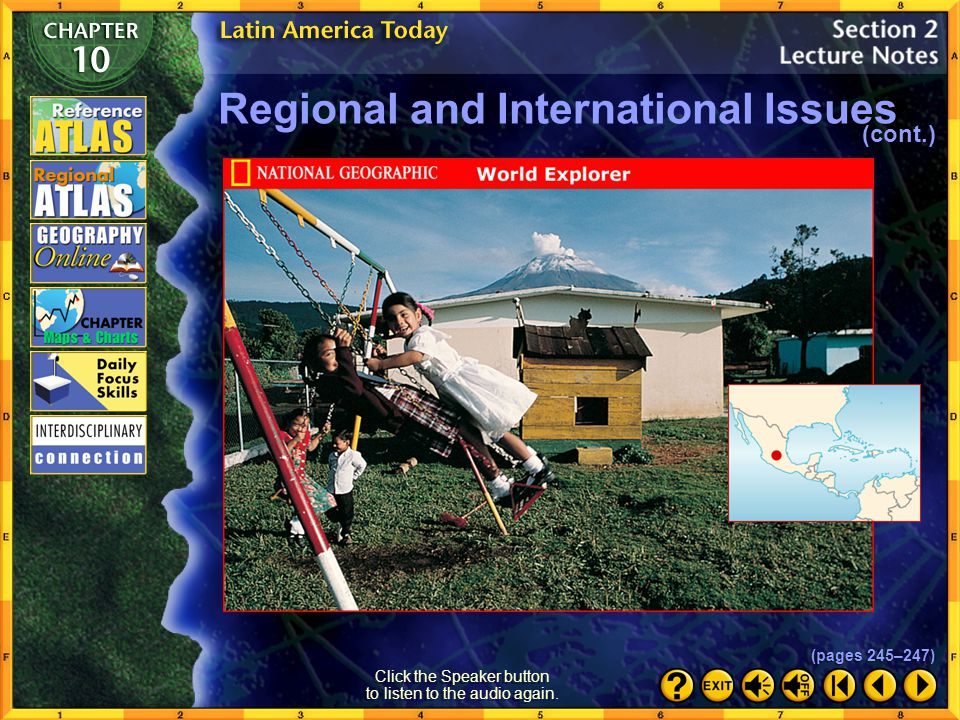Disaster Preparedness Physical geography makes Latin America especially vulnerable to natural disasters such as earthquakes, volcanic eruptions, and hurricanes.