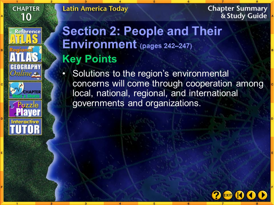 Chapter Summary 3 Section 2: People and Their Environment (pages 242–247) A key challenge for the Latin American region is sustainable development.