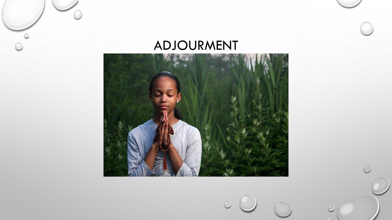 ADJOURMENT