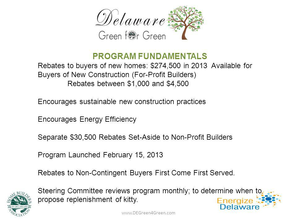 Home Verification Reimbursement to Builder www.DEGreen4Green.com Verification Expense Reimbursement to Builder: SEU will reimburse Builder up to $500 per home.