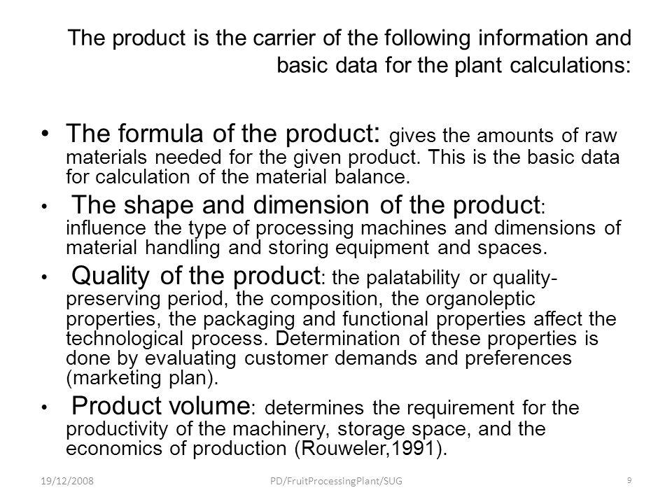 Technological Plan consist documentation of : 19/12/2008PD/FruitProcessingPlant/SUG 30