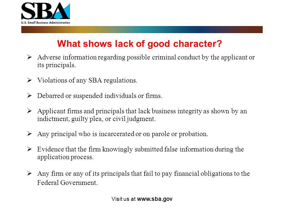 Visit us at www.sba.gov Good Character