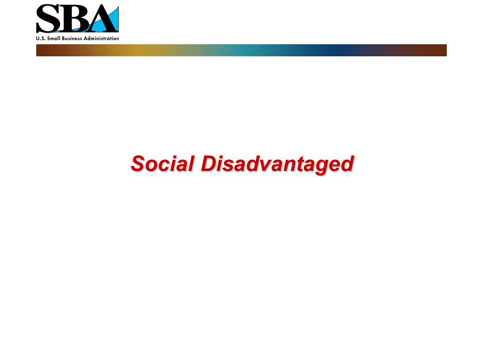 Visit us at www.sba.gov SBA may waive the two-year rule if:  The individual or individuals upon whom eligibility is to be based have substantial and demonstrated business management experience;  The applicant firm has demonstrated technical expertise to carry out its business plan with a substantial likelihood for success if admitted to the 8(a) BD Program;  The applicant firm has adequate capital to carry out its business plan as a Participant;  The applicant firm has a record of successful performance on contracts from governmental and nongovernmental sources in the primary industry category;  The applicant firm has, or can demonstrate its ability to timely obtain the personnel, facilities, equipment, and any other requirements needed to perform such contracts as a Participant.