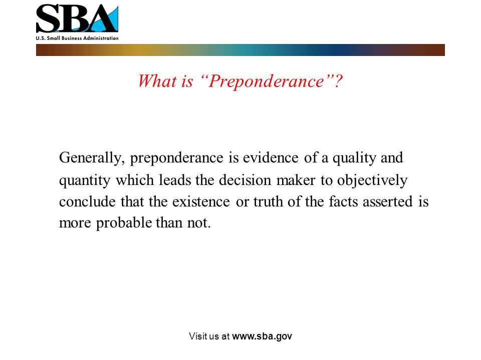 Visit us at www.sba.gov Persons not members of the presumed groups must establish their individual social disadvantage by a preponderance of the evide