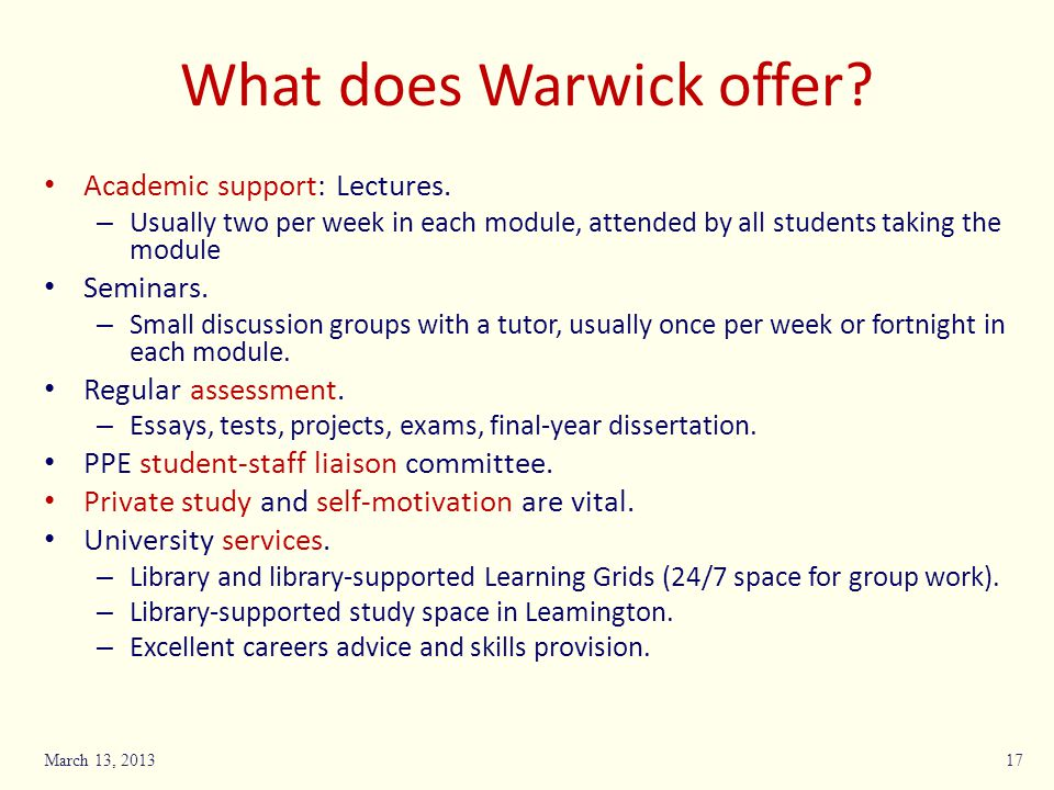 What does Warwick offer. Academic support: Lectures.