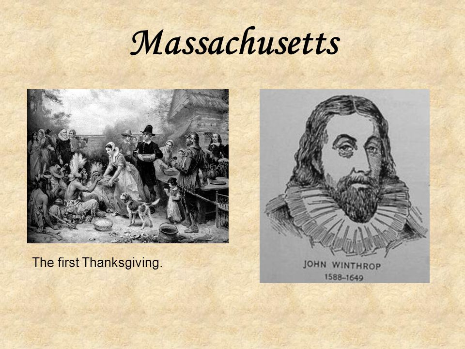 Settling in Massachusetts John Winthrop was the leader of the Puritans. Massachusetts means at or near the great hill in Algonkian, Native American la