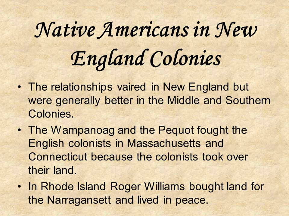 New Hampshire Sold to the king of England in 1679. Royal colony: king chooses governor and no elected government. New England Colony