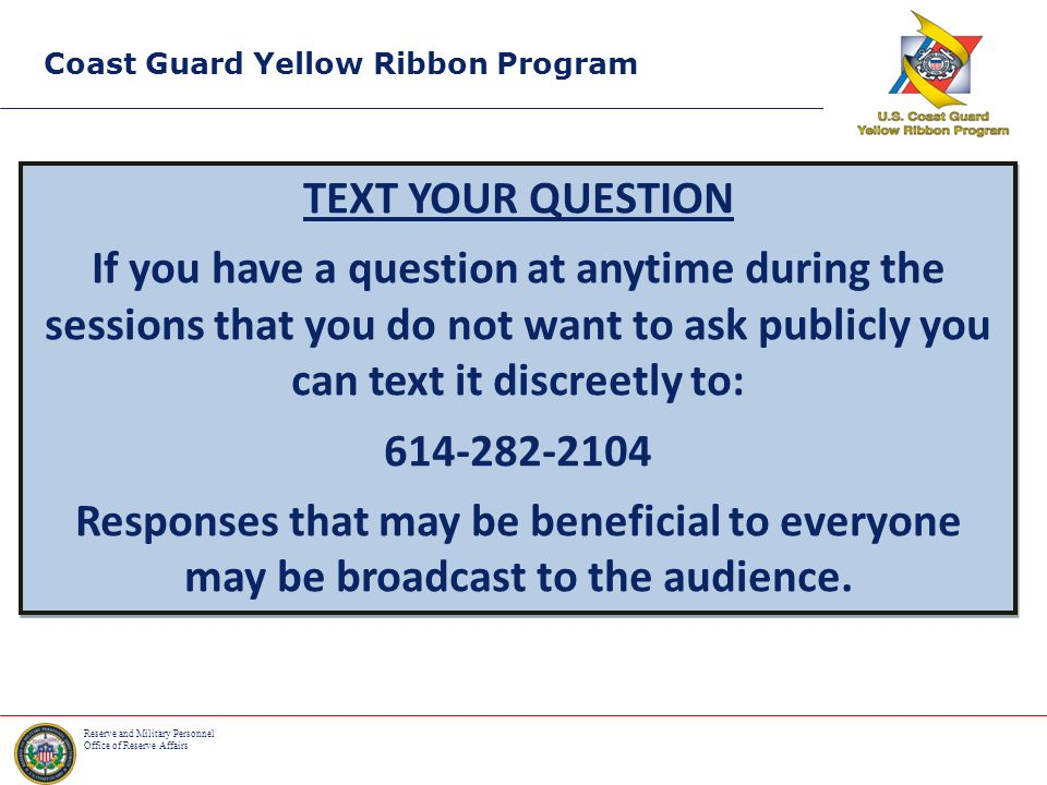 Reserve and Military Personnel Office of Reserve Affairs Introduction of Veteran Support Agencies Coast Guard Yellow Ribbon Program