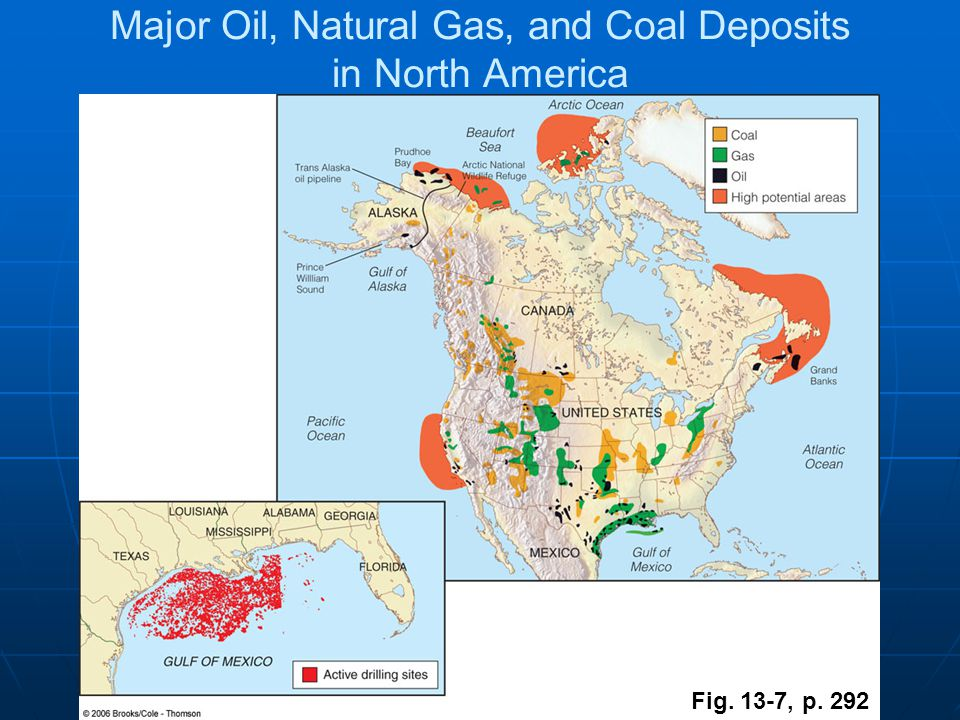 Fig. 13-7, p. 292 Major Oil, Natural Gas, and Coal Deposits in North America