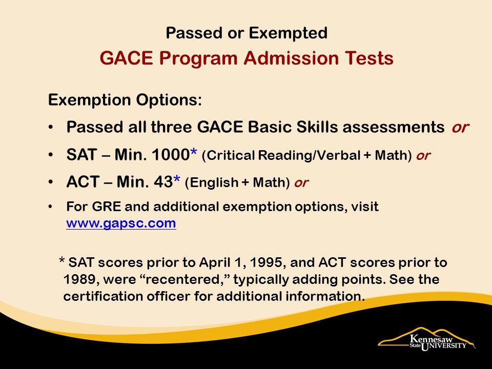 Original score report KSU OWL Express Transcripts - college/high school Testing company ($$) Where might I find my exemption scores.