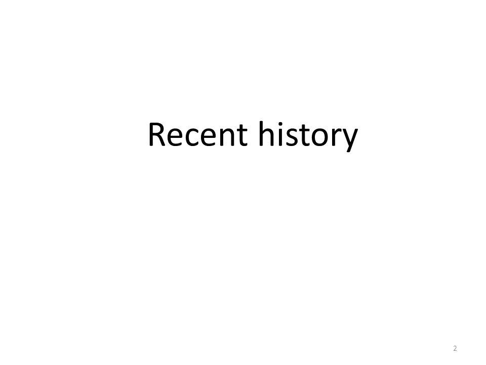 Recent history 2