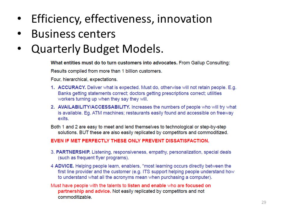 Efficiency, effectiveness, innovation Business centers Quarterly Budget Models. 29