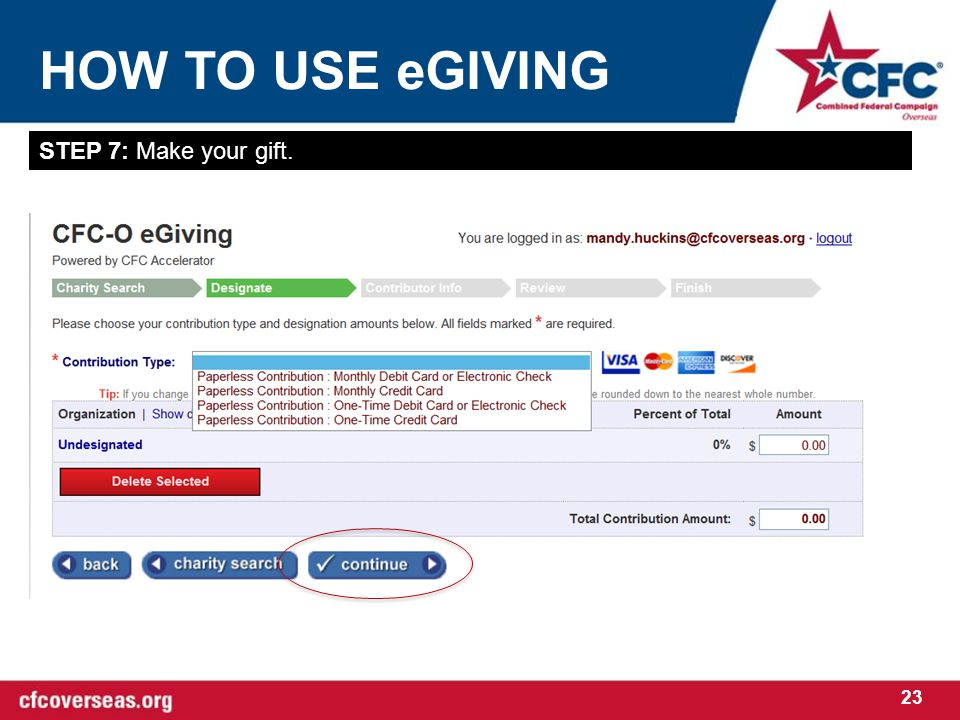 HOW TO USE eGIVING 23 STEP 7: Make your gift.
