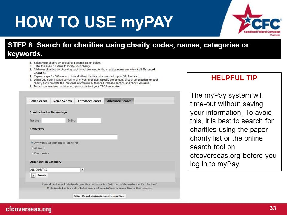 HOW TO USE myPAY 33 STEP 8: Search for charities using charity codes, names, categories or keywords.