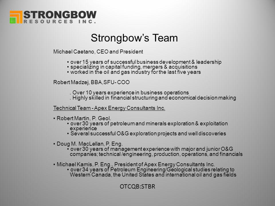 Strongbow's Team Michael Caetano, CEO and President over 15 years of successful business development & leadership specializing in capital funding, mer