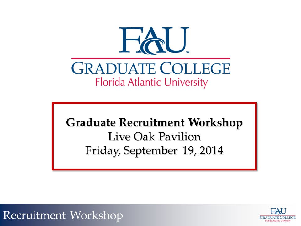 Degree Completion Recruitment Workshop