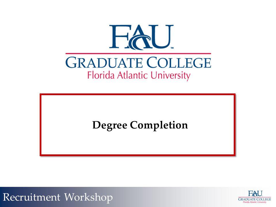 Degree Completion Recruitment Workshop