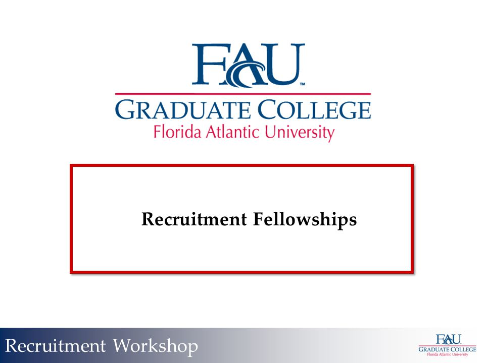 Recruitment Fellowships Recruitment Workshop
