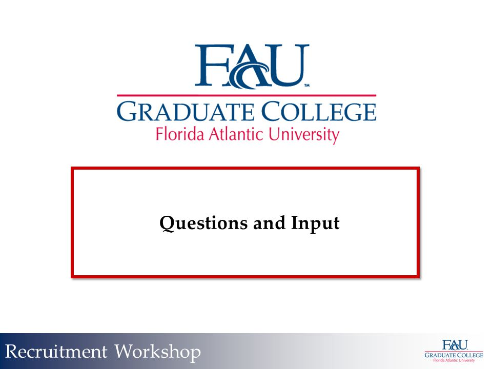 Questions and Input Recruitment Workshop