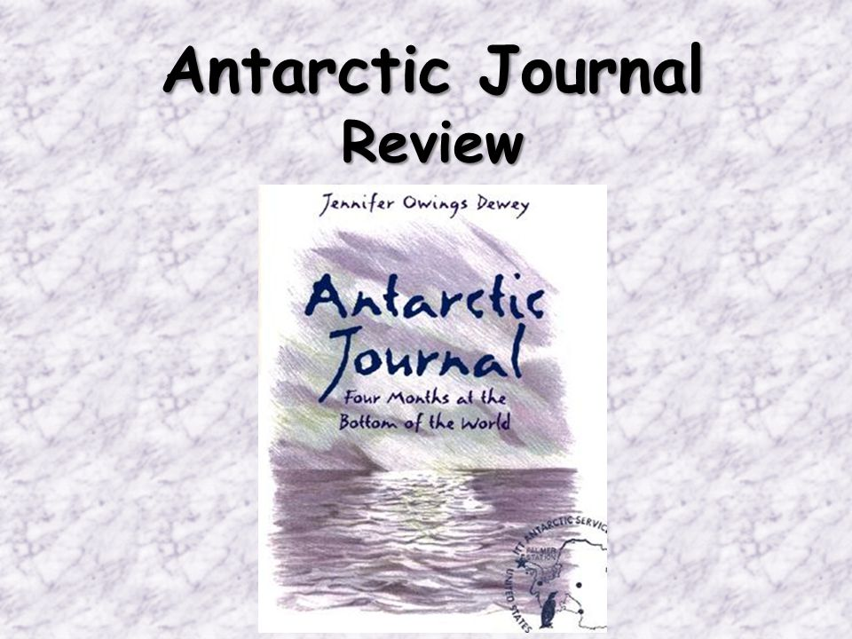 Antarctic Journal Review