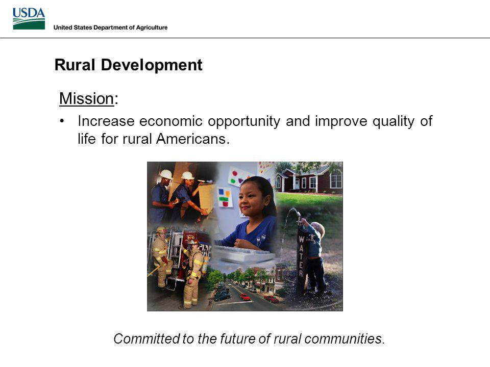 Mission: Increase economic opportunity and improve quality of life for rural Americans.
