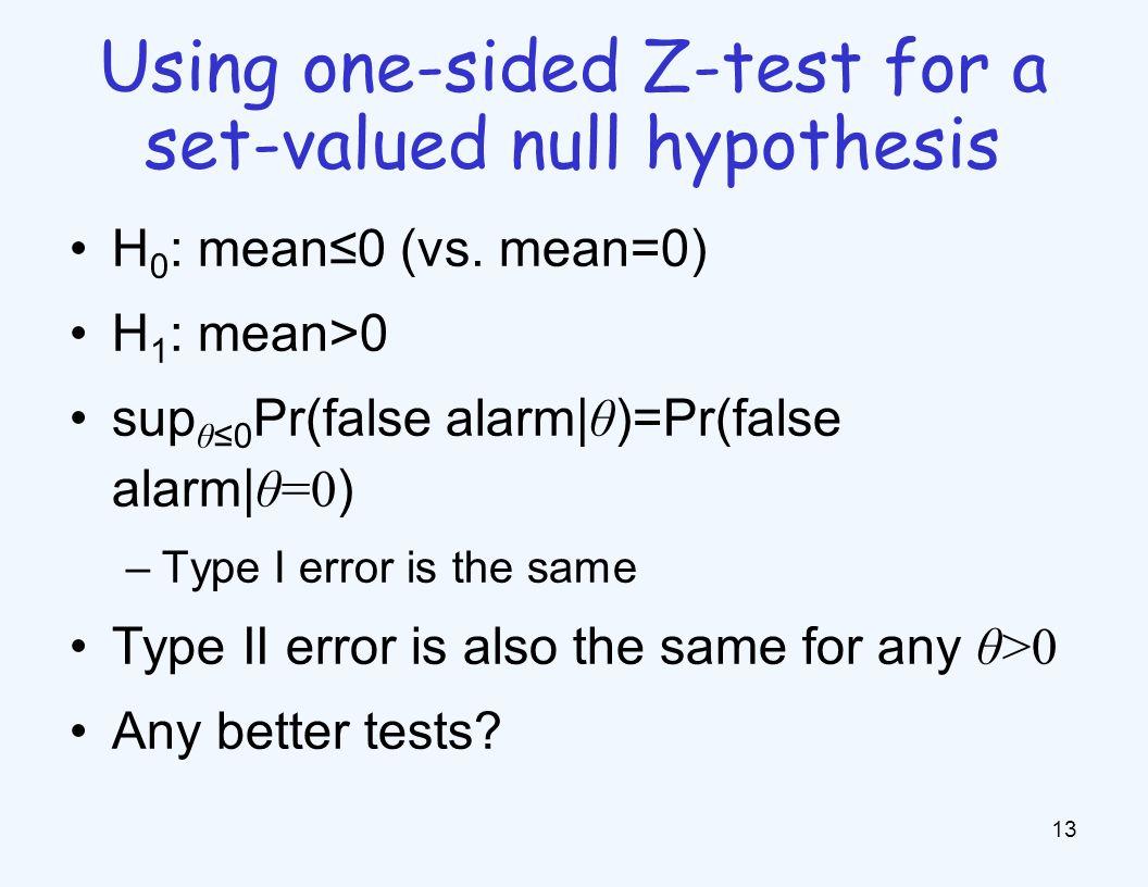 H 0 : mean≤0 (vs.