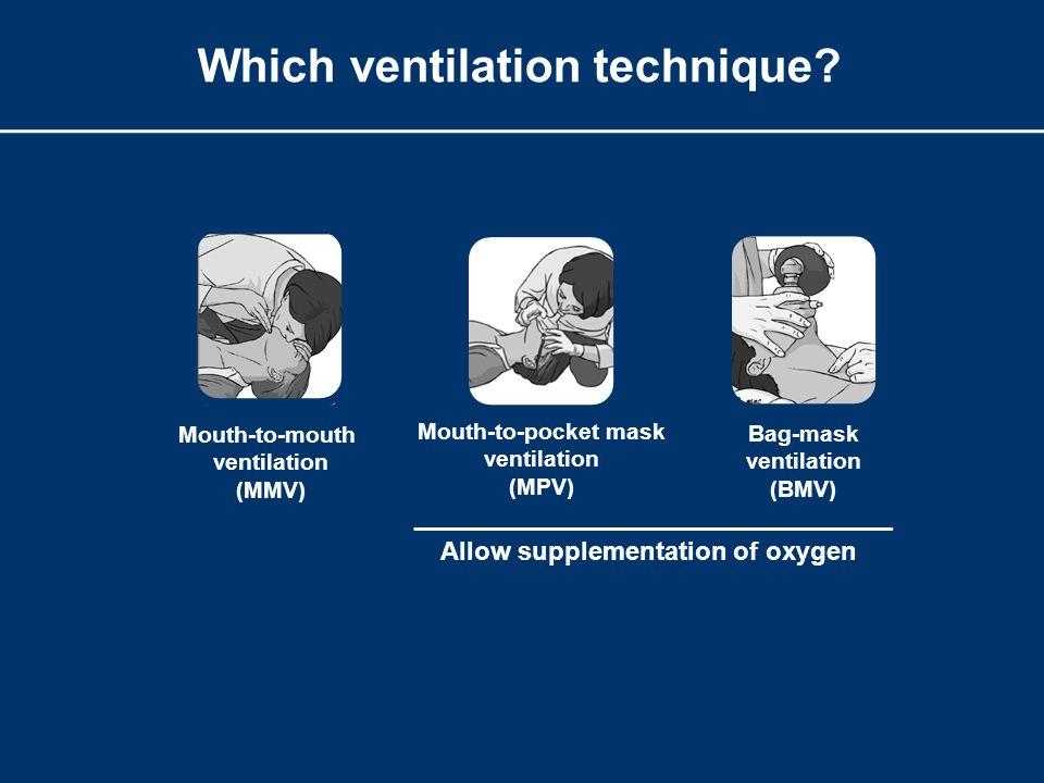 Which ventilation technique.