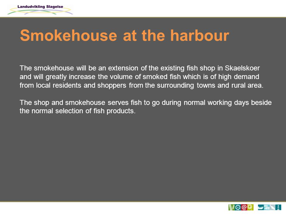 Smokehouse at the harbour