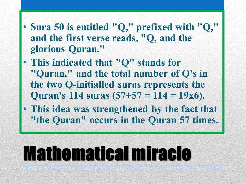 Mathematical miracle Sura 50 is entitled