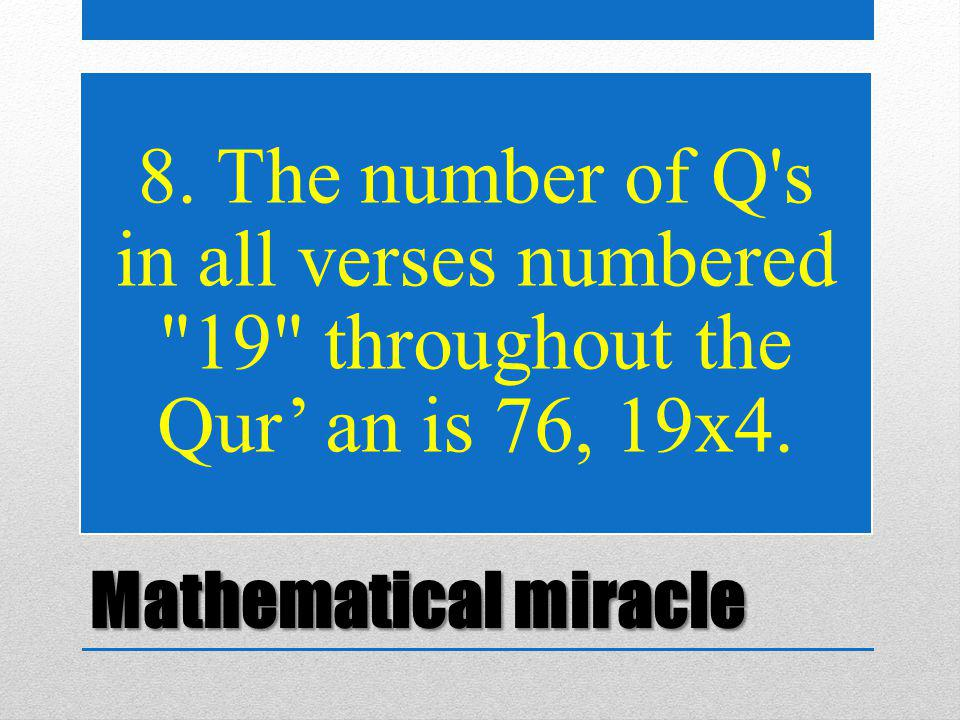 Mathematical miracle 8. The number of Q's in all verses numbered