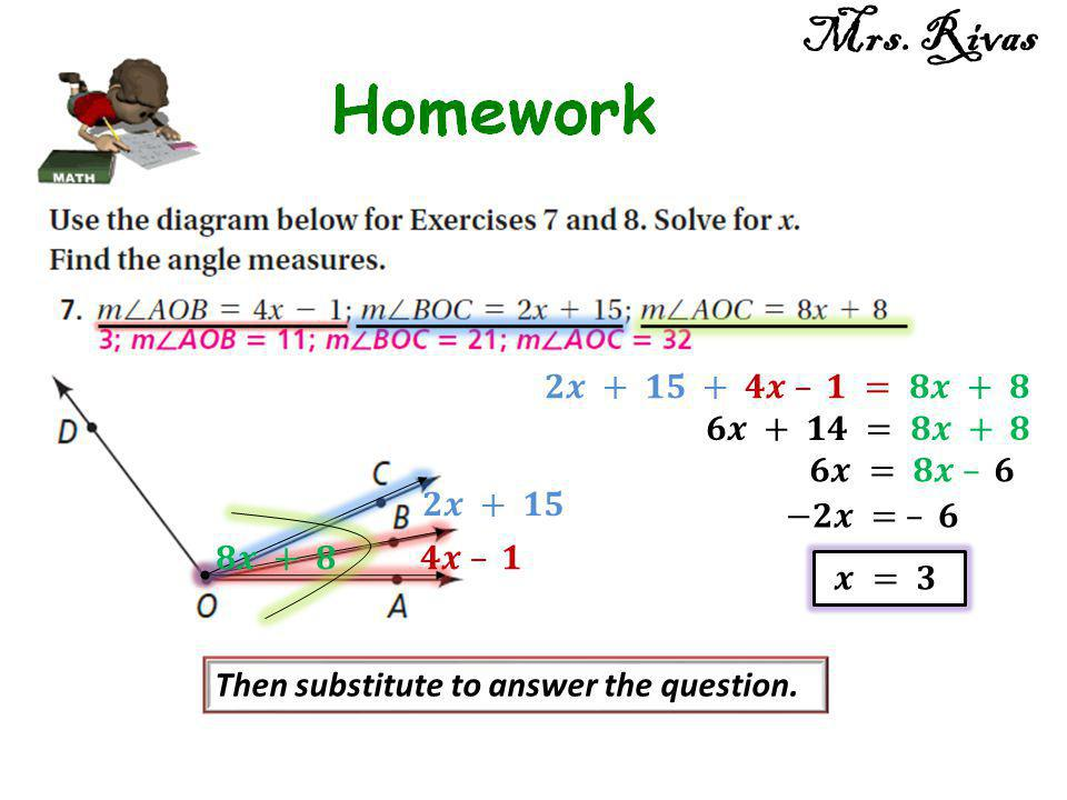 Then substitute to answer the question. Mrs. Rivas