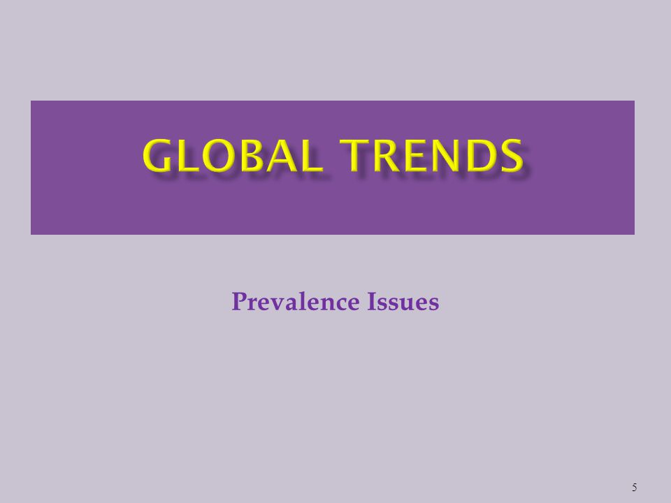5 Prevalence Issues