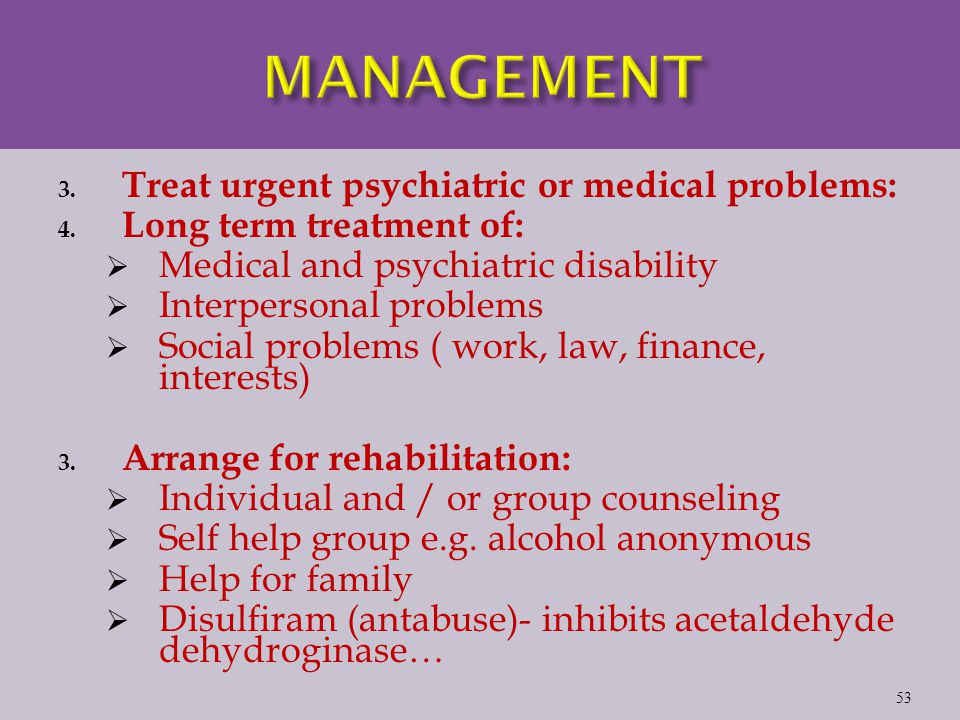 3. Treat urgent psychiatric or medical problems: 4.