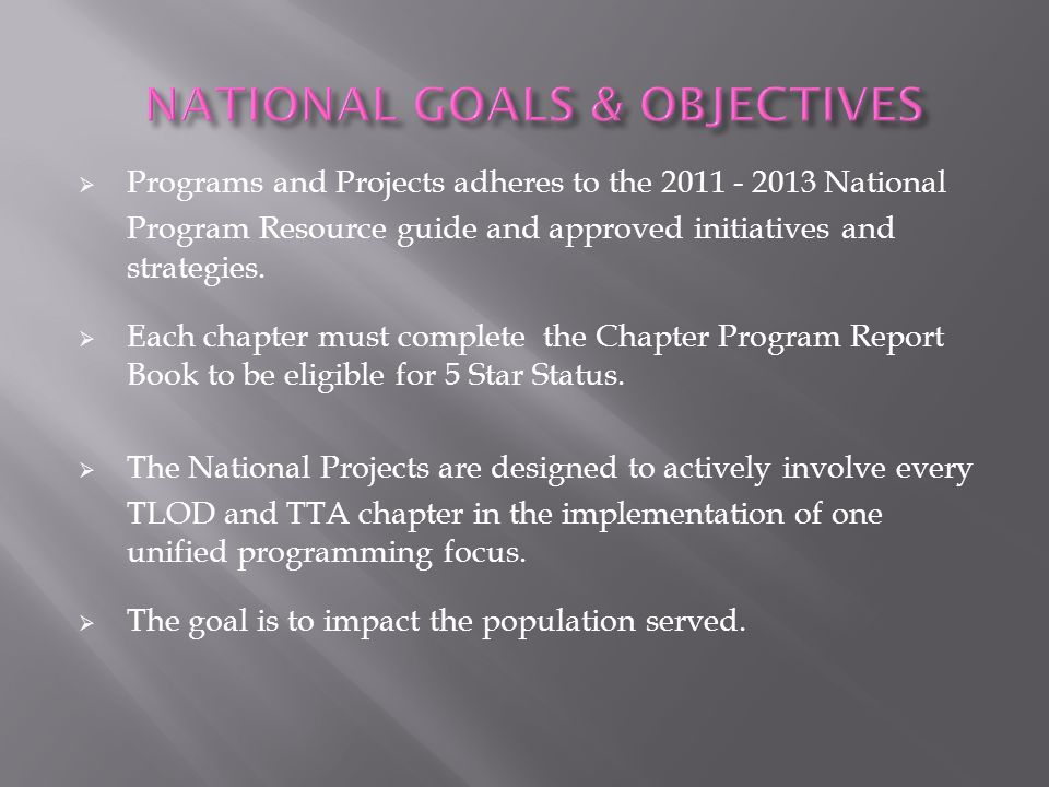 FIVE STAR CHAPTERS participate in the TLOD and TTA Awards program at the Area and National levels.