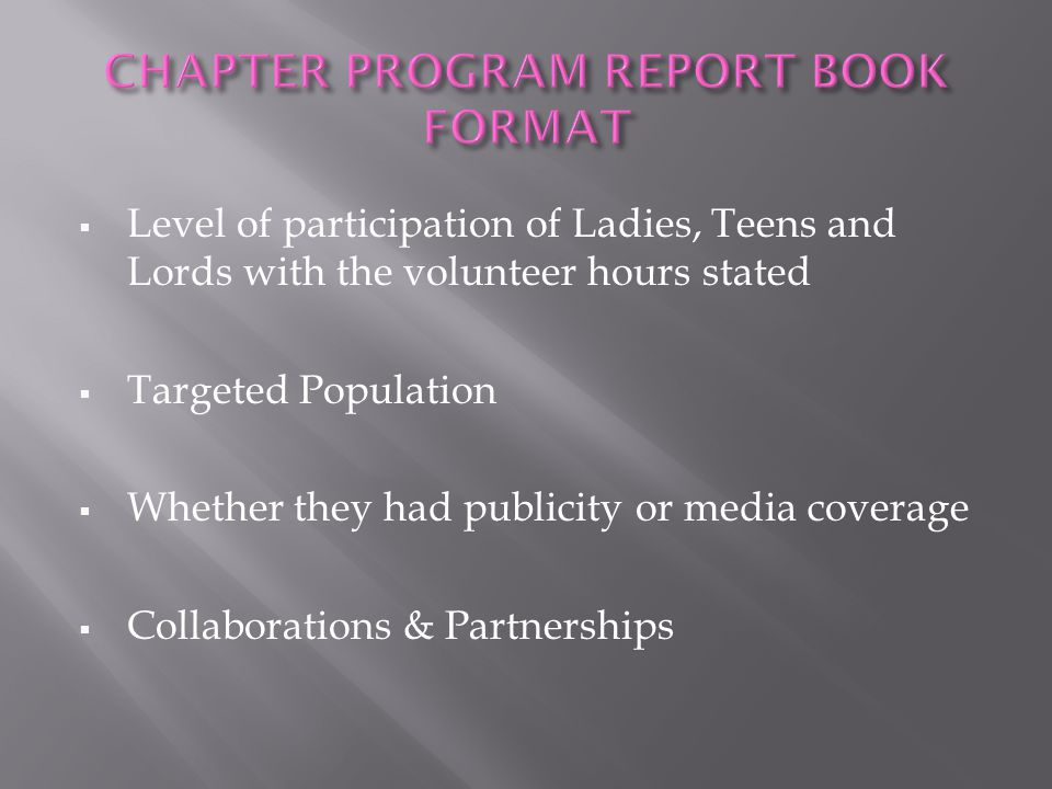  Level of participation of Ladies, Teens and Lords with the volunteer hours stated  Targeted Population  Whether they had publicity or media covera
