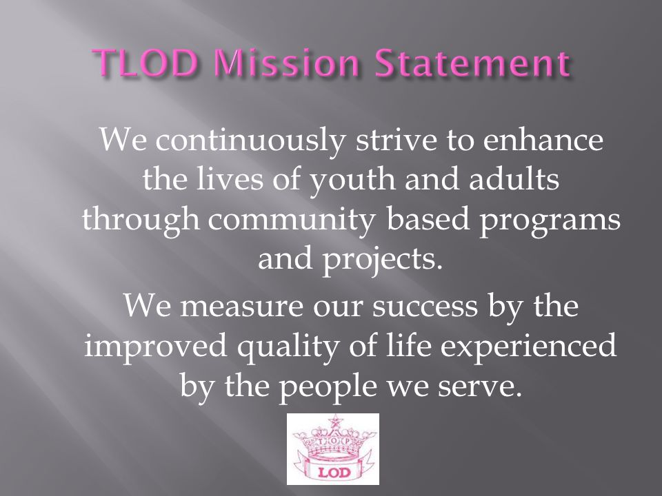  Present data collected from Chapter Program Report Book to support TLOD National Strategic Goal & Objectives associated with Goal 3; Get Back to the Basics to ensure that our Aim is Always Service .