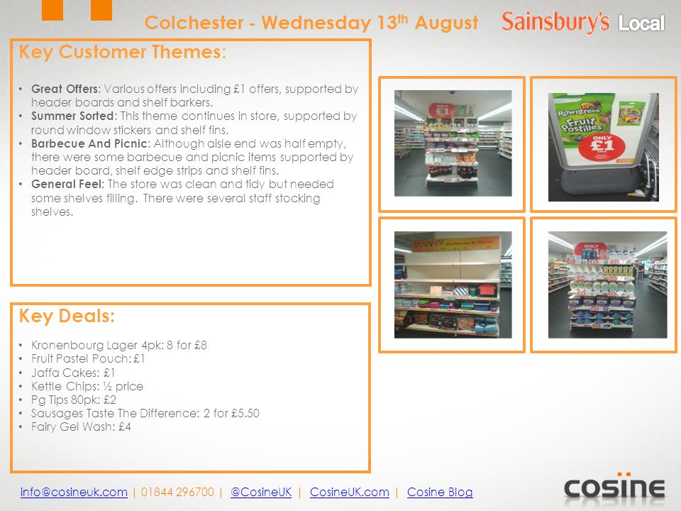 Key Customer Themes : Great Offers : Various offers including £1 offers, supported by header boards and shelf barkers.