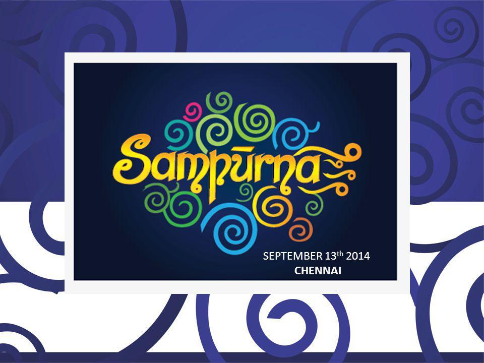 SEPTEMBER 13 th 2014 CHENNAI