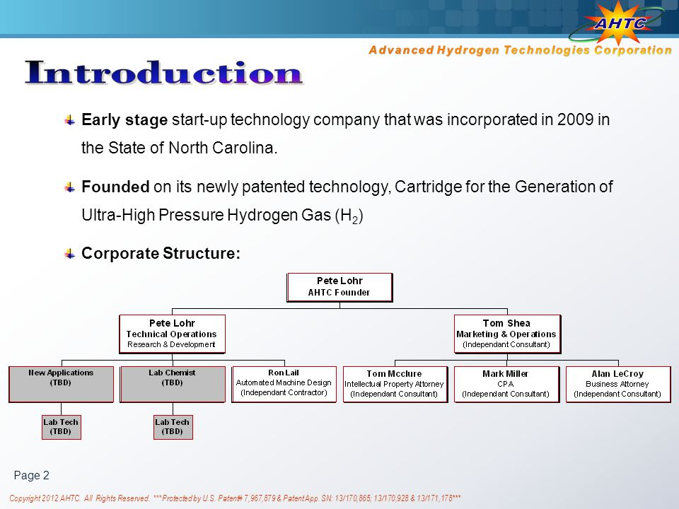 Advanced Hydrogen Technologies Corporation www.AHTCpower.com Pete Lohr, Founder and Chief Technical Officer