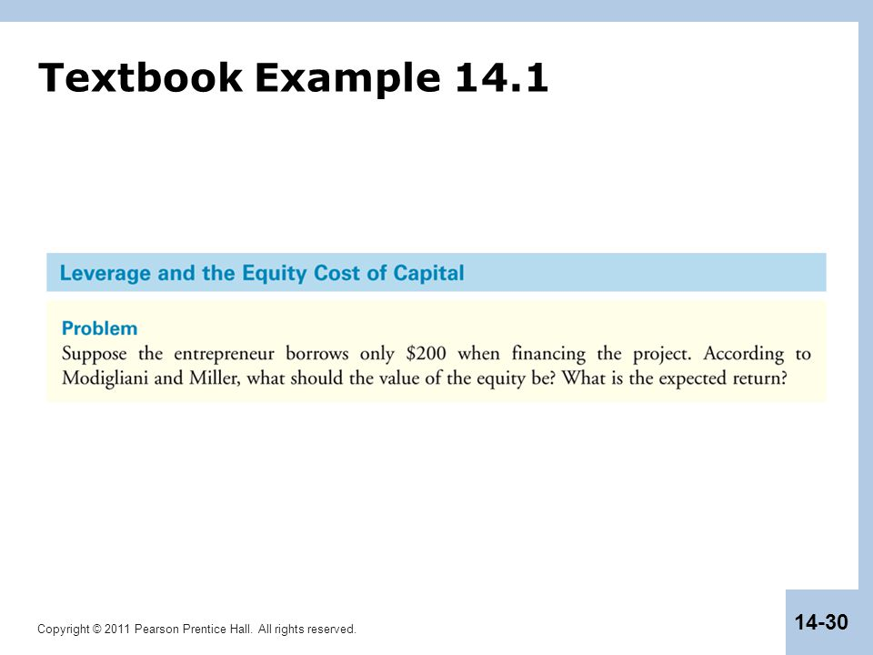 Copyright © 2011 Pearson Prentice Hall. All rights reserved. 14-30 Textbook Example 14.1