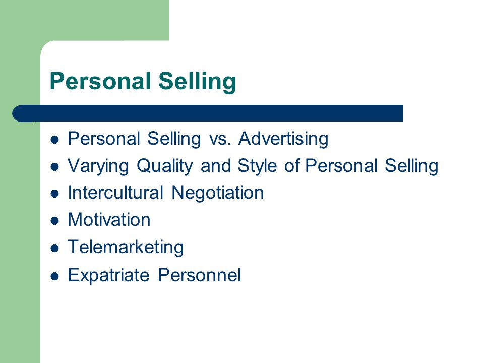 Personal Selling Personal Selling vs.