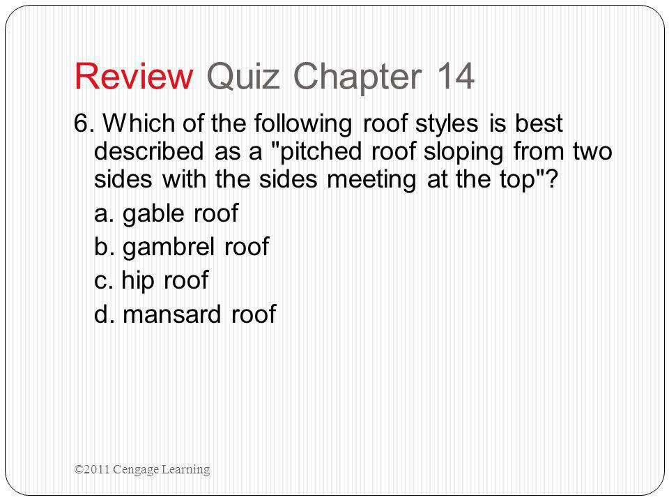 Review Quiz Chapter 14 6.
