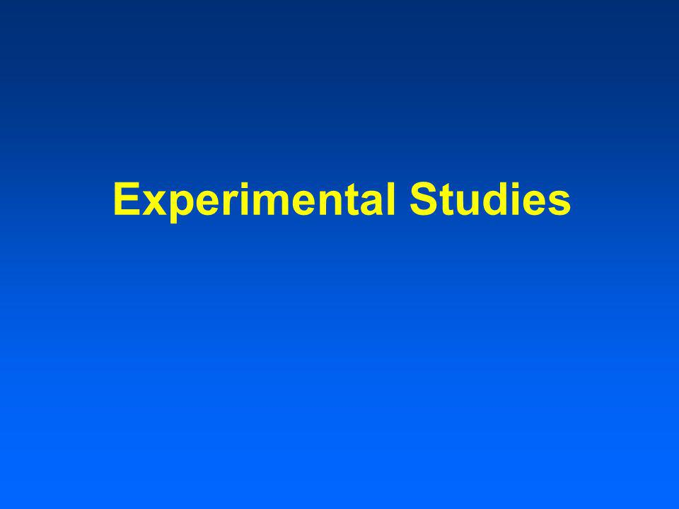 Types of Experimental Studies Multiple experimental groups Blinds single, double, triple