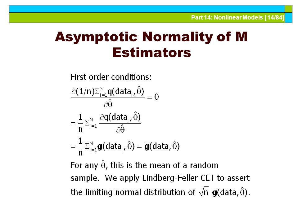 Part 14: Nonlinear Models [ 14/84] Asymptotic Normality of M Estimators