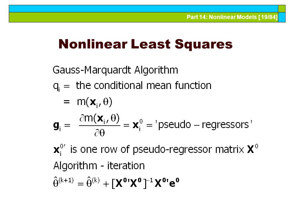 Part 14: Nonlinear Models [ 19/84] Nonlinear Least Squares